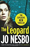 Nesbo. Jo The Leopard: A Harry Hole thriller (Oslo Sequence 6) by Nesbo. Jo ( 2011 ) Paperback