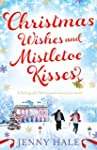 Christmas Wishes and Mistletoe Kisses...