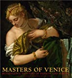 img - for Masters of Venice: Renaissance Painters of Passion and Power book / textbook / text book