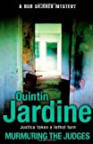 Quintin Jardine Murmuring the Judges (Bob Skinner Mysteries)