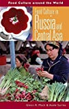 img - for Food Culture in Russia and Central Asia (Food Culture around the World) by Glenn Randall Mack, Surina, Asele (2005) Hardcover book / textbook / text book