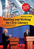 img - for Reading and Writing for Civic Literacy: The Critical Citizen's Guide to Argumentative Rhetoric: Brief Edition for a New Political Era (Cultural Politics and the Promise of Democracy) book / textbook / text book