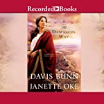 The Damascus Way (       UNABRIDGED) by Janette Oke Narrated by Susan Lyons