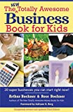 New Totally Awesome Business Book for Kids: Revised Edition (New Totally Awesome Series)