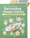 Surveying Fiberglass Sailboats: A Ste...