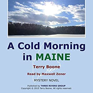 A Cold Morning in Maine Audiobook