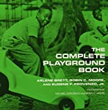 img - for The Complete Playground Book by Arlene Brett (1993-11-01) book / textbook / text book