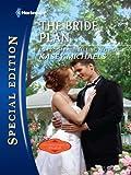 The Bride Plan (Harlequin Special Edition)