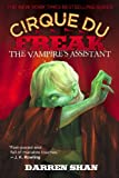 Cirque Du Freak #2: The Vampire's Assistant: Book 2 in the Saga of Darren Shan (Cirque Du Freak: Saga of Darren Shan)