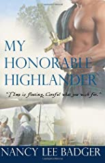 My Honorable Highlander: Highland Games Through Time (Volume 1)