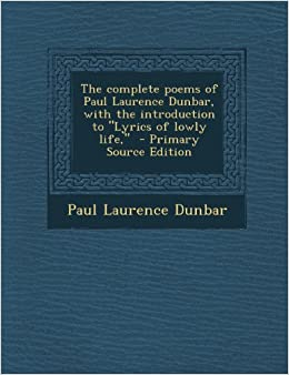 An introduction to the life of paul laurence dunbar