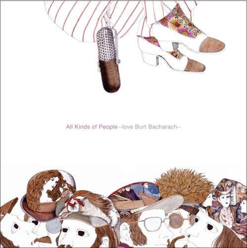 All Kinds of People- Love Burt Bacharach