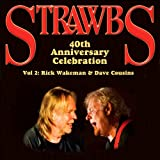 Strawbs 40th Anniversary Celebration Vol. 2