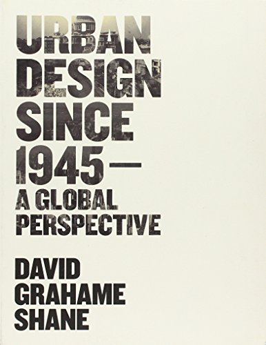 urban-design-since-1945-a-global-perspective