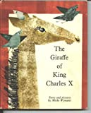 The Giraffe of King Charles X