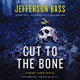 img - for Cut to the Bone: A Body Farm Novel, Book 0.5 book / textbook / text book