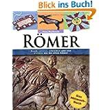 Römer: Das Mitmach-Buch: Essen, spielen, schreiben und sich kleiden wie die alten Römer