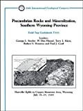 img - for Precambrian Rocks and Mineralization, Southern Wyoming Province book / textbook / text book