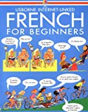 French for Beginners (Usborne Language Guides) (0746000545) by Wilkes, Angela