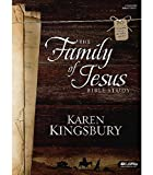 The Family of Jesus: Bible Study (Member Book)