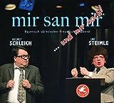 Uwe Steimle �Mir san mir...und mir ooch!: Ein Bayrisch-s�chsischer Freundschaftsabend� bestellen bei Amazon.de