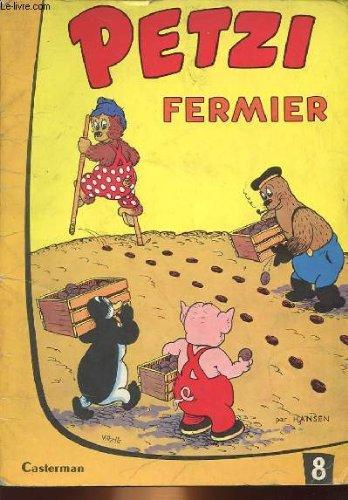Petzi, tome 17 : Petzi fermier