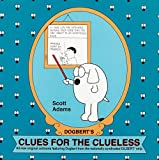Dogbert's Clues for the Clueless (0836217373) by Adams, Scott