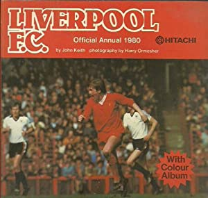 Liverpool F. C. Official Annual 1980 from Circle Publications Ltd