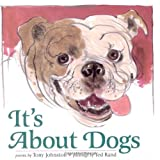 It's About Dogs (0152020225) by Johnston, Tony