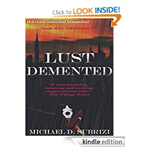 Lust Demented (Book #1 of the Race Against Death series) - Michael D. Subrizi