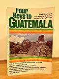 img - for Four Keys to Guatemala book / textbook / text book