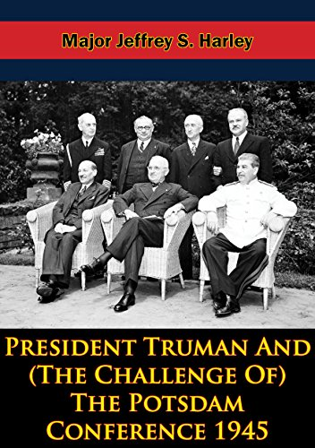 President Truman And (The Challenge Of) The Potsdam Conference 1945 (The Pickle Challenge compare prices)