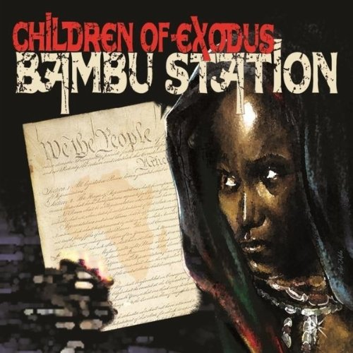 Bambu Station-Children Of Exodus-2012-H3X Download