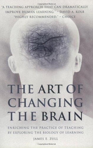 The Art of Changing the Brain: Enriching the Practice of...