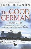The Good German Joseph Kanon