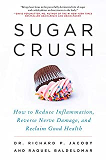 Book Cover: Sugar Crush: How to Reduce Inflammation, Reverse Nerve Damage, and Reclaim Good Health
