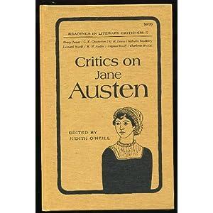 critics on jane austen  readings in literary criticism 5