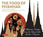 Food of Myanmar: Authentic Recipes fr...