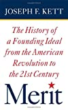 img - for Merit: The History of a Founding Ideal from the American Revolution to the Twenty-First Century (American Institutions and Society) book / textbook / text book