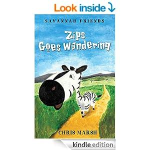 Zips Goes Wandering (Savannah Friends)
