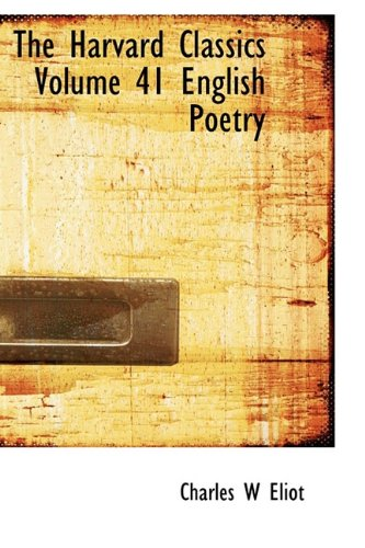 The Harvard Classics Volume 41 English Poetry