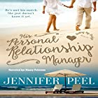 His Personal Relationship Manager: Dating by Design, Book 1 Hörbuch von Jennifer Peel Gesprochen von: Nancy Peterson