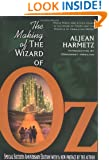 The Making of the Wizard of Oz: Movie Magic and Studio Power in the Prime of MGM