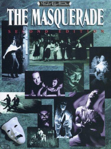 Masquerade 2nd Ed. *OP (Mind's Eye Theatre)