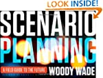 Scenario Planning: A Field Guide to t...