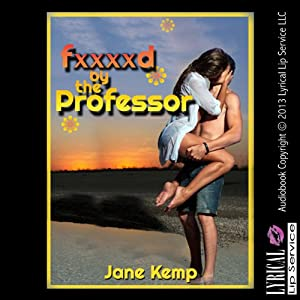 F--ked by the Professor Audiobook