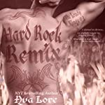 Hard Rock Remix: The Lonely Kings, #2   Ava Lore