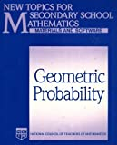 Geometric Probability/Book and Disk (New Topics for Secondary School Mathematics) (0873532597) by North Carolina School of Science & Mathe