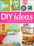 Do It Yourself: DIY Ideas