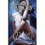 Anita Blake, T14 : Danse Macabrepar Hamilton/Laurell K.